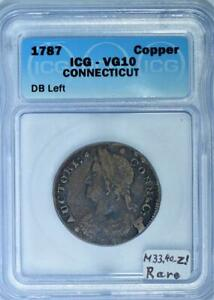 1787 DB Left Connecticut Colonial Copper ICG VG-10; Miller 33.40-Z.1; Rare!