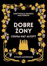 Dobre żony - Alcott May Louisa - POLSKA KSIĄŻKA