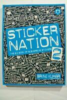 Sticker Nation Vol.2 , The Big Book Of Subversive Stickers. (USA 2008)