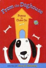 NEW - From the Doghouse: Poems to Chew On by Sklansky, Amy E.