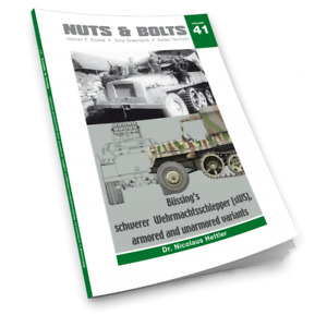Nuts & Bolts Vol.41   Bussings schwerer Wehrmachtsschlepper (sWS)...