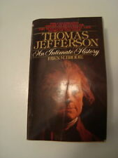 Thomas Jefferson : An Intimate History by Fawn McKay Brodie and Fawn M. Brodi...
