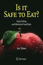 Is it Safe to Eat?: Enjoy Eating and Minimize Food Risks-ExLibrary