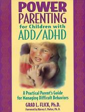 Power Parenting for Children with ADDADHD: A Practical Parent's Guide for Managi