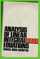 ANALYSIS of LINEAR INTEGRAL equations james alan cochran GZL book