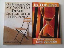 LORI SCHAFER LOT 2 PAPERBACKS Hearing of My Mother's Death Mental Illness Memoir