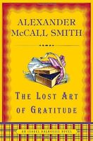 The Lost Art of Gratitude (Isabel Dalhousie Series) by Alexander McCall Smith