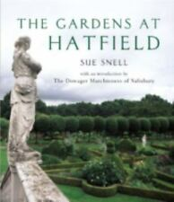The Gardens at Hatfield, Sue Snell, Very Good Book