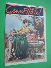 GRAND HOTEL rivista 1949 n.142 Acqua al radiatore - Il cavaliere del cielo