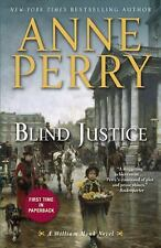 Blind Justice : A William Monk Novel by Anne Perry