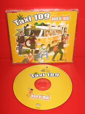 CD TAXI 109 - NON E' MAI - SINGLE