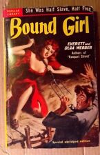 BOUND GIRL by EVERETT AND OLGA WEBBER  Dec 1950 Popular Library 303