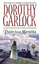 Train from Marietta by Dorothy Garlock (2006, Paperback)