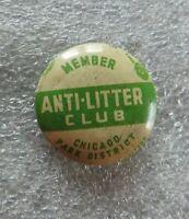 "1930's ""ANTI-LITTER CLUB"" CHICAGO PARK DISTRICT PIN NICE SHAPE ED KELLY MAYOR"