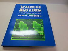 Video Editing and Post-Production a Professional Guide 2nd ed. Gary Anderson