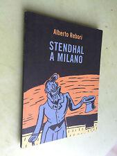 stendhal a milano - alberto rebori - biblioteca comunale milano palazzo sormani