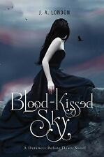 Darkness Before Dawn: Blood-Kissed Sky 2 by J. A. London (2012, Paperback)