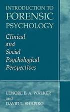 Introduction to Forensic Psychology: Clinical and Social Psychological Perspect