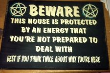 hp wood sign~BEWARE this house is protected by an energy that...~wiccan decor