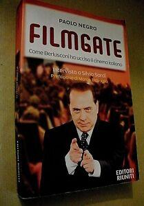 Paolo Negro FILMGATE come Berlusconi ha ucciso il cinema italiano/ Ed. Riuniti