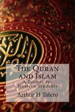 The Quran and Islam by Arthur Tafero (2013, Paperback)