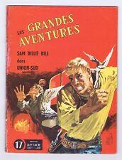 Les Grandes Aventures 17. Union-Sud. Vaillant 1962