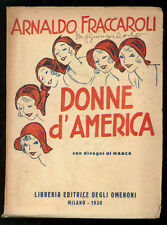 FRACCAROLI ARNALDO DONNE D'AMERICA DISEGNI DI MANCA ED. DEGLI OMENONI 1930