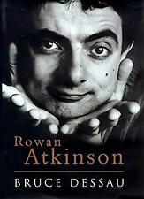 Rowan Atkinson : A Biography by Dessau, Bruce