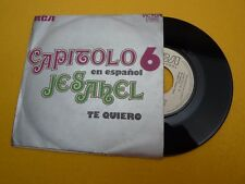 "Capitolo 6 Jesahel/Te quiero  PROMO Spain (EX-/EX-)    single  7"" Ç"