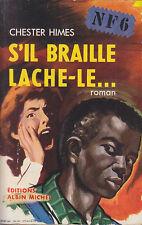 C1 Chester HIMES - S IL BRAILLE LACHE LE Edition Orignale 1948 JEF DE WULF
