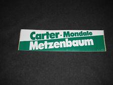 Carter Mondale Metzenbaum 1980 Ohio Unused Bumper Sticker