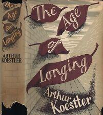 Arthur Koestler - The Age of Longing - 1st/1st