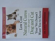 Natural Cures for Your Dog and Cat by John Heinerman (2006, Paperback)