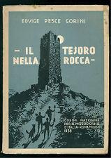 PESCE GORINI EDVIGE IL TESORO NELLA ROCCA OPERA PER IL MEZZOGIORNO D'ITALIA 1938