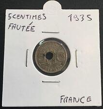 FAUTÉE 5 centimes 1935 trou décentré
