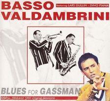 BASSO VALDAMBRINI - BLUES FOR GASSMAN - Feat.LARS GULLIN & DINO PALMA- CD NEW