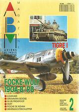 ABM N° 02 TIGRE I / FOCKE-WULF 190A-8/R8 / KAMIKAZE / GRUMMAN GOOSE / HUEY