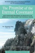 THE PROMISE OF THE ETERNAL COVENANT - PARK, ABRAHAM - NEW HARDCOVER BOOK
