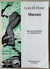 Lotte H. Eisner: Murnau - Mit dem Faksimile Drehbuch zu Nosferatu , !RAR!