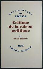 DEBRAY - CRITIQUE DE LA RAISON POLITIQUE - NRF - PHILOSOPHIE