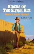 Riders of the Silver Rim (Saga of the Sierras)
