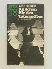 Irene Rodrian Küßchen für den Totengräber Kriminalroman rororo thriller