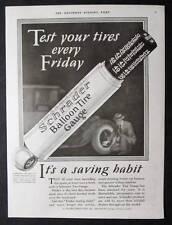 Original 1927 Schrader Tire Gauge Ad 10 x 13.5 TEST YOUR TIRES EVERY FRIDAY