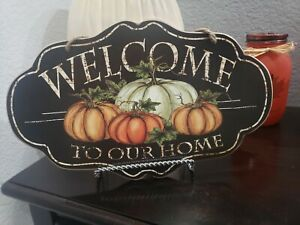 Fall Thanksgiving Pumpkins Gourds WELCOME TO OUR HOME Wall Sign Tabletop Decor