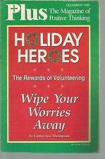Plus The Magazine of Positive Thinking December 1989 Holiday Heroes The Rewards.