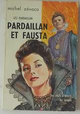 Les Pardaillan et Fausta