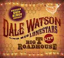 WATSON,DALE-LIVE AT THE BIG T ROADHOUSE - CHICKEN S*** BINGO  CD NEW
