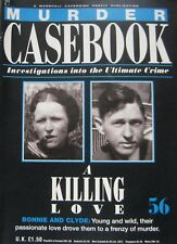Murder Casebook Issue 56 - A Killing Love, Bonnie and Clyde