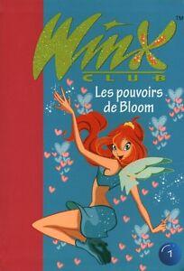 Livre Winx les pouvoirs de bloom book