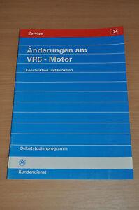 Selbststudienprogramm SSP 174 VW Änderungen am VR6- Motor Konstruktion Funktion